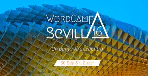 Mis charlas imprecindibles de la WordCamp Sevilla 2016