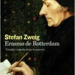 Reseña de «Erasmo de Rotterdam. Triunfo y tragedia de un Humanista», de Stefan Zweig