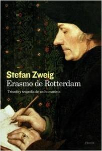 """Portada del libro Erasmo de Rotterdam. Triunfo y tragedia de un Humanista"""", de Stefan Zweig"""